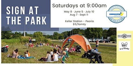 Peoria | Sign at the Park - Saturday, August 7th at 9:00am tickets