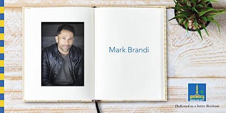 Meet Mark Brandi- Brisbane Square Library tickets
