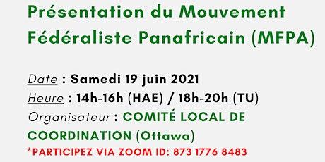 Présentation du Mouvement Fédéraliste Panafricain (MFPA) billets