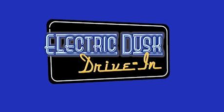 Electric Dusk Drive-In @ Glendale tickets