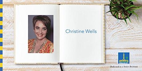 Meet Christine Wells - Brisbane Square Library tickets