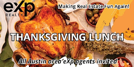 Thanksgiving Lunch - Making Real Estate Fun Again! tickets