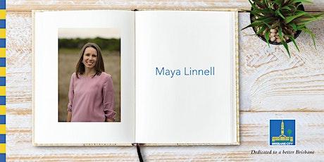 Meet Maya Linnell - Bulimba Library tickets