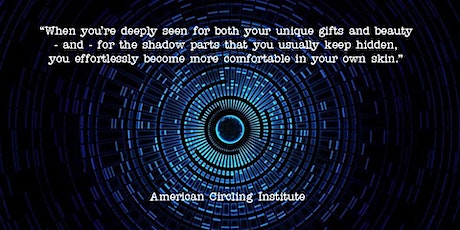 Circling - Transformational Authentic Relating (Beginners/Intermediate) tickets