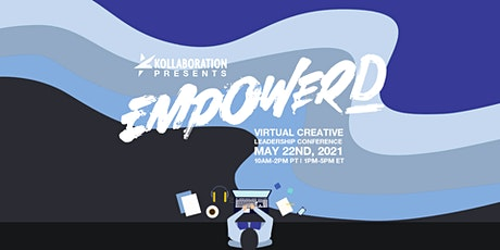 EMPOWERD 2021: Virtual Creative Leadership Conference tickets