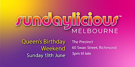 Sundaylicious Melbourne - June 13th - The Precinct Hotel tickets