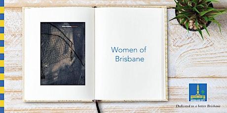 Women of Brisbane - Indooroopilly Library tickets