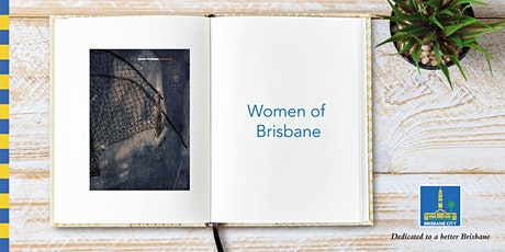 Women of Brisbane - Kenmore Library tickets