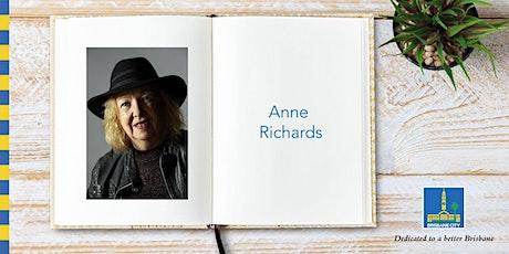 Meet Anne Richards - Brisbane Square Library tickets