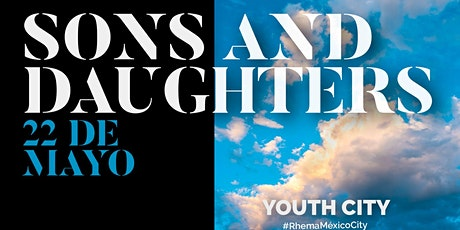 Sons and daughters - youth city boletos