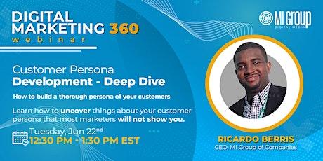 Customer Persona Development - Deep Dive tickets