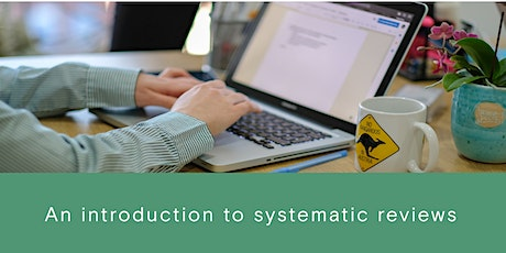 An Introduction to Systematic Reviews tickets