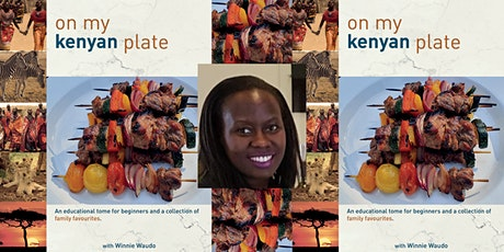'On My Kenyan Plate' with Dr Winnie Waudo tickets