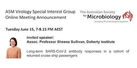 ASM Virology June Meeting with Dr. Sheena Sullivan, Doherty Institute tickets