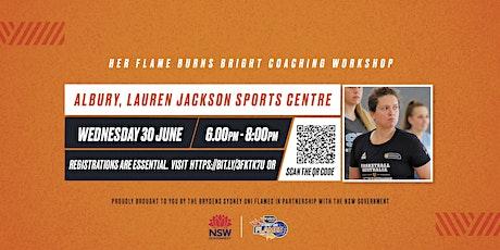Her Flame Burns Bright Female Coaching Workshop - Albury tickets