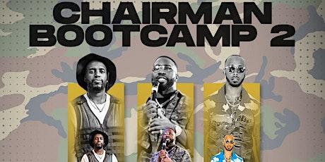 Chairman Bootcamp 2 tickets