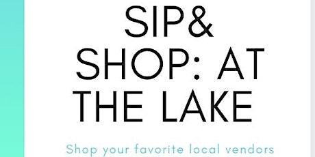 Sip & Shop: At the Lake tickets
