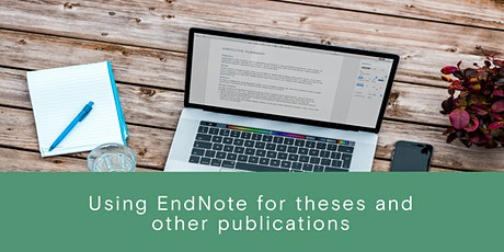 Using EndNote for Theses and other publications. tickets
