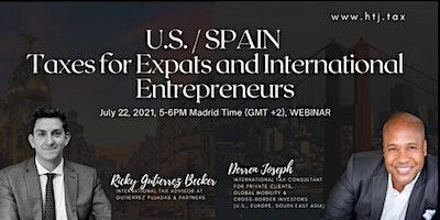 (WEBINAR) U.S./SPAIN TAXES FOR EXPATS  AND INTERNATIONAL ENTREPRENEURS