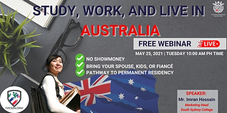 FREE WEBINAR : STUDY, WORK AND LIVE IN AUSTRALIA tickets