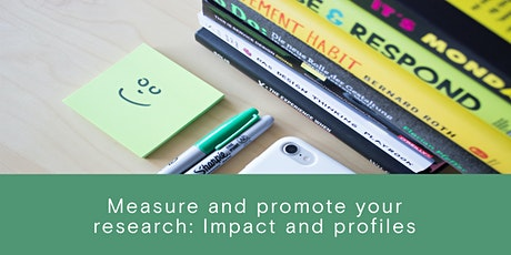 Measure and promote your research: Impacts and Profiles tickets