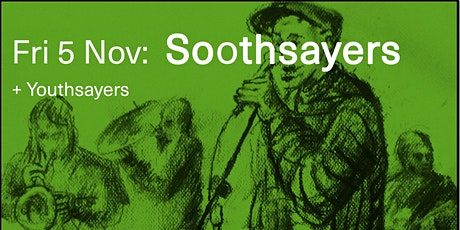 Soothsayers + Youthsayers tickets
