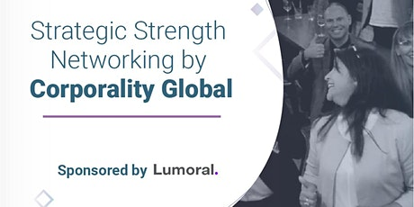 Strategic Strength Networking by Corporality Global tickets