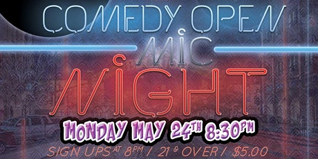 Comedy Open Mic Night at The Grand El Cajon  - 5/24 - 8:30 pm tickets