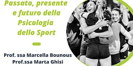 Passato, presente e futuro della Psicologia dello Sport biglietti