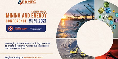 EASTERN AFRICA MINING AND ENERGY CONFERENCE - (EAMEC) tickets
