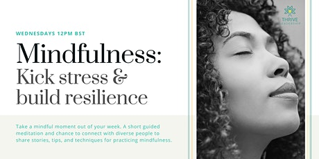 Mindfulness: Build Resilience and Manage Stress biljetter