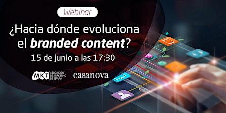 ¿Hacia dónde evoluciona el branded content? entradas
