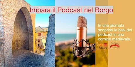 Faccio Podcast nel Borgo biglietti