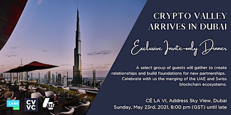 Crypto Valley Arrives in Dubai tickets