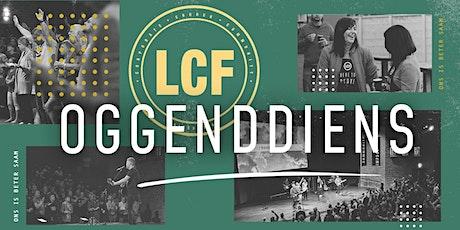 LCF Oggenddiens (10h30) tickets