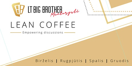 LT Big Brother Lean Coffee | Empowering Discussions Tickets