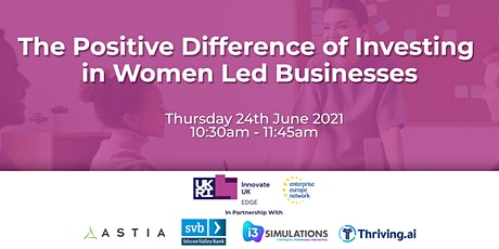 The Positive Difference of Investing in Women Led Businesses tickets