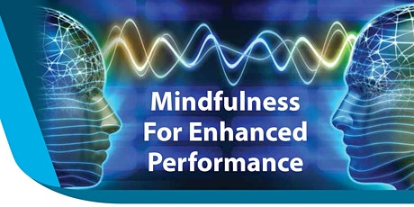 Mindfulness for Enhanced Performance Course- June16 (4 sessions)Grand Hyatt tickets