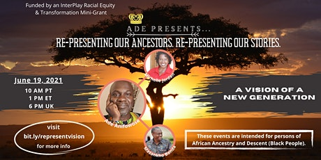 Re-Presenting Our Ancestors, Re-Presenting Our Stories (Part 3) tickets
