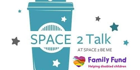 Virtual Space 2 Talk with Family Fund tickets