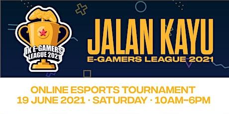 Jalan Kayu  E-Gamers' League 2021 - Fortnite Duo tickets