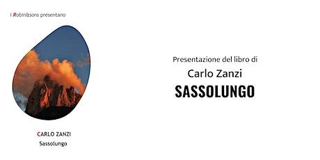 """""""SASSOLUNGO""""  di Carlo Zanzi biglietti"""