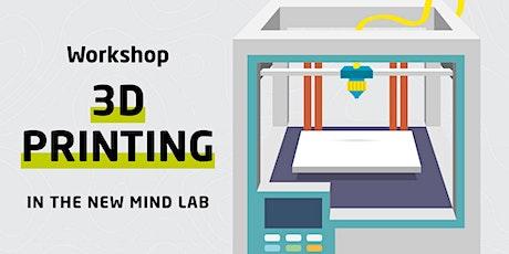 Workshop / stampa 3D / MIND Lab biglietti
