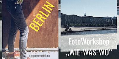 Foto+Workshop+%22WIE-WAS-WO%22+Berlin