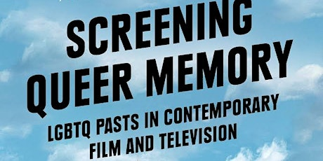 """""""Screening Queer Memory"""" by Dr Anamarija Horvat: Book Launch tickets"""