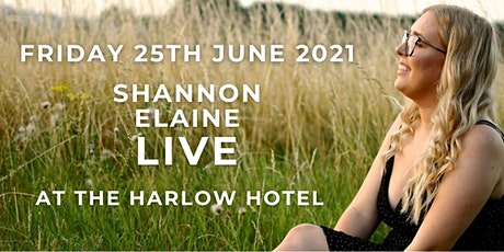 LiVE Music with  Shannon Elaine at the Harlow Hotel tickets