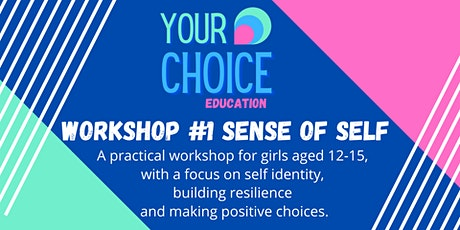 Sense of Self Workshop 12-15 year old GIRLS - Aldgate tickets