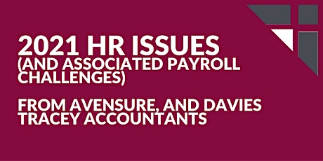 2021 HR issues (and associated payroll challenges) tickets