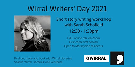 Writers' Day: Short Story Writing Workshop with Sarah Schofield tickets