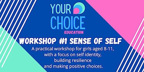 Sense of Self Workshop 8-11 year old GIRLS - Middleton tickets